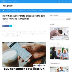 How Consumer Data Suppliers Modify Data To Make It Usable?