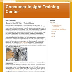Consumer Insight Training Center: Consumer Insight Killers - Theinsightsguy