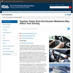 Consumer Updates > Caution: Some Over-the-Counter Medicines May Affect Your Driving