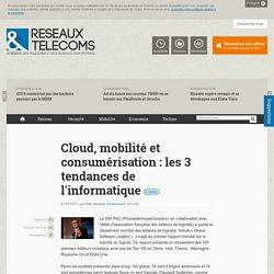 Cloud, mobilité et consumérisation : les 3 tendances de l'informatique - Actualités RT Infrastructure