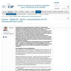 Dossier - MOBILITE - BYOD / consumérisation de l'IT : nouveau défi pour la DSI