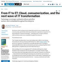 From IT to ET: Cloud, consumerization, and the next wave of IT transformation