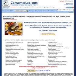 Product Review of Fish Oil Supplements (Including Krill Oil and Algal Oil Supplements) by ConsumerLab.com
