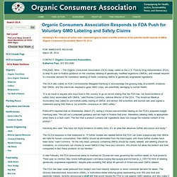 Organic Consumers Association Responds to FDA Push for Voluntary GMO Labeling and Safety Claims