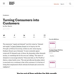 Turning Consumers into Customers - Doc Searls