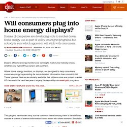 Will consumers plug into home energy displays? | Green Tech - CN