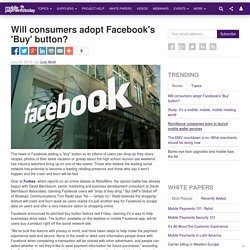 Will consumers adopt Facebook's 'Buy' button?