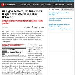 As Digital Mavens, UK Consumers Display Key Patterns in Online Behavior