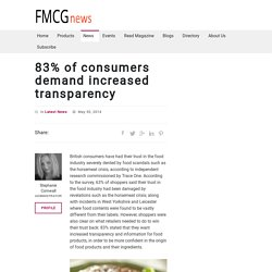 83% of consumers demand increased transparency – fmcg news