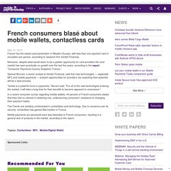 French consumers blasé about mobile wallets, contactless cards