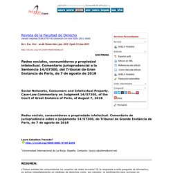 Redes sociales, consumidores y propiedad intelectual. Comentario jurisprudencial a la Sentencia 14/07300, del Tribunal de Gran Instancia de París, de 7 de agosto de 2018