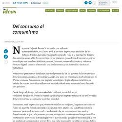 Del consumo al consumismo - 07.07.2007 - LA NACION