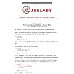 » Power consumption – baseline » JeeLabs