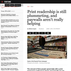 Print consumption continues to fall and paywalls aren't helping