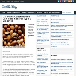 Daily Nut Consumption Can Help Control Type 2 Diabetes