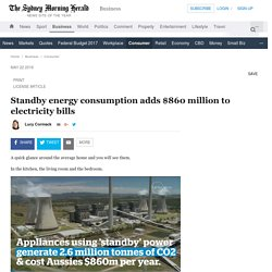 Standby energy consumption adds $860 million to electricity bills