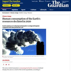 Human consumption of the Earth's resources declined in 2020
