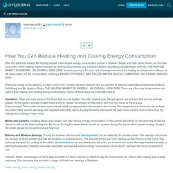 How You Can Reduce Heating and Cooling Energy Consumption: katerinashah18