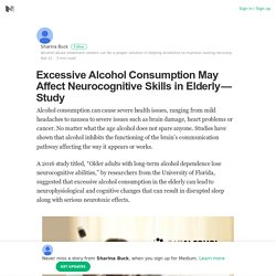 Excessive Alcohol Consumption May Affect Neurocognitive Skills in Elderly - Study