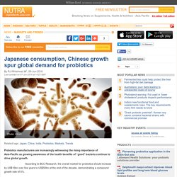 Japanese consumption, Chinese growth spur global demand for probiotics