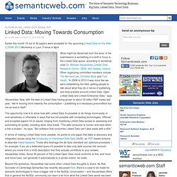 Linked Data: Moving Towards Consumption