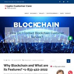 How Do I Contact Blockchain Customer Service? (1-833-422-2022)