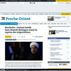 Iran : appel inédit de Cameron à Rohani avant la reprise des négociations