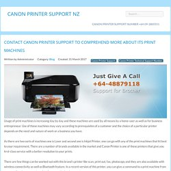 Contact Canon Printer support to comprehend more about its print machines