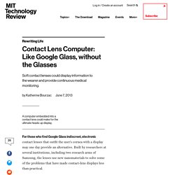 Contact Lens Computer: Like Google Glass, without the Glasses