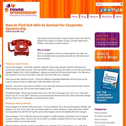 How to Find Out Who to Contact for Corporate Sponsorship