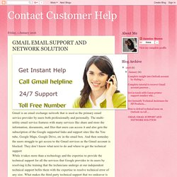 Contact Customer Help: GMAIL EMAIL SUPPORT AND NETWORK SOLUTION