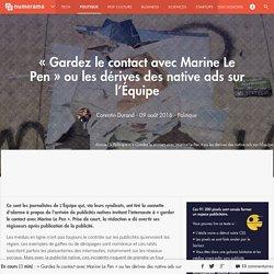 « Gardez le contact avec Marine Le Pen » ou les dérives des native ads sur l'Équipe - Politique