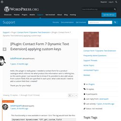 Topic: [Plugin: Contact Form 7 Dynamic Text Extension] applying custom keys