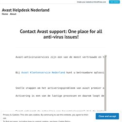 Contact Avast support: One place for all anti-virus issues! – Avast Helpdesk Nederland