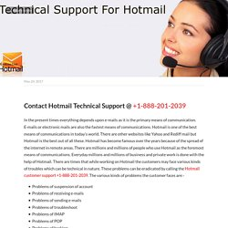 Contact Hotmail Technical Support @ +1-888-201-2039