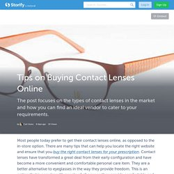 Tips on Buying Contact Lenses Online (with images) · iamjonescarl