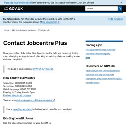 Contact Jobcentre Plus