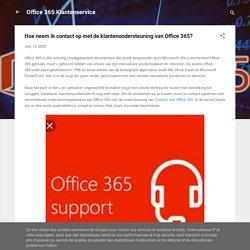 Hoe neem ik contact op met de klantenondersteuning van Office 365?