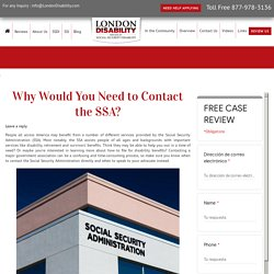 Why Would You Need to Contact the SSA? - London Disability