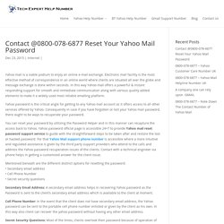 Contact @0800-078-6877 Reset Your Yahoo Mail Password - Tech Expert Help Number
