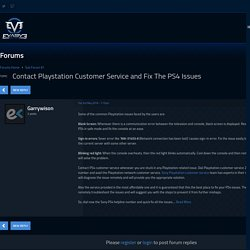 Contact Playstation Customer Service and Fix The PS4 Issues - Forums - eVasive Action