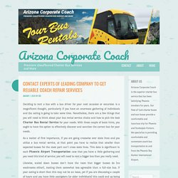 Contact experts of leading company to get reliable coach repair services