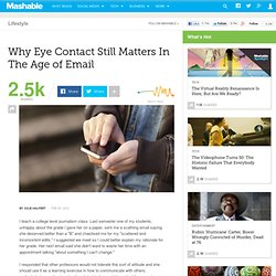 Why Eye Contact Still Matters In The Age of Email