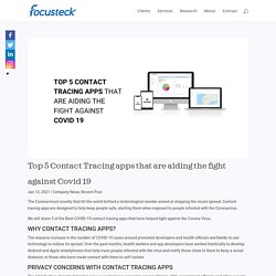 Top 5 Contact Tracing apps that are aiding the fight against Covid 19 - Company News
