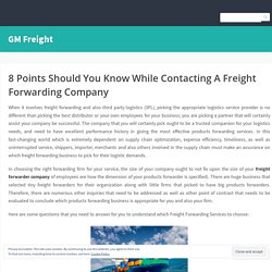 8 Points Should You Know While Contacting A Freight Forwarding Company