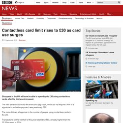 Contactless card limit rises to £30 as card use surges - BBC News
