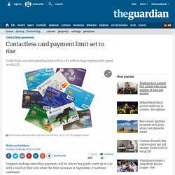 Contactless card payment limit set to rise
