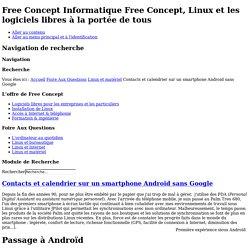 Contacts et calendrier sur un smartphone Android sans Google