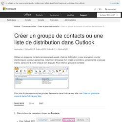 Créer un groupe de contacts ou une liste de distribution dans Outlook